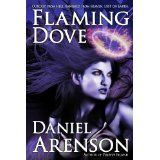 Flaming Dove: A Dark Fantasy Novel eBook by Daniel Arenson: Fiction Books For Kids, Science Fiction Books, Books To Read, Fantasy Books, Free Kindle Books, Dark Fantasy, Book Publishing, Literature, Novels