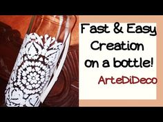 The fastest creation on a bottle ever! Bottle Crafts, Wine, Easy, Decoupage, Youtube, Recycled Bottles, Tin Cans, Recycle Bottles, The Creation