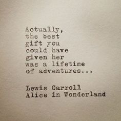 a lifetime of adventures l Lewis Carroll