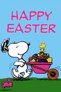 Happy Easter - Snoopy Pushing a Wheelbarrow Full of Easter Eggs With Woodstock Sitting on Top