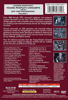 Leonard Bernstein's Young People's Concerts Volume 2   Leonard Bernstein's Young People's Concerts Volume 2 Kultur s first boxed set of Leonard Bernstein s Young People's Concerts was the most eagerly awaited DVD release in Classical Music s history. The set has sold many tens of thousands of copies and continues to be extremely popular.   Now Kultur introduces the magnificent second volume of the Concerts, featuring 27 programs on nine DVDs and completing the series. Bernstein s won..