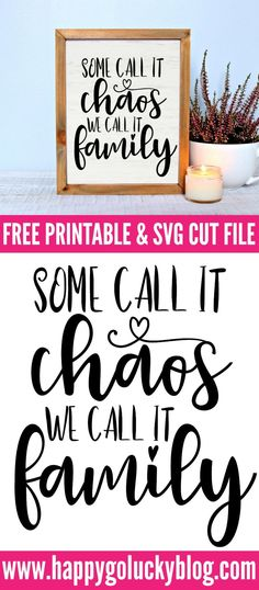 Some Call it Chaos We Call it Family Free Printable and SVG Cut File svg files for cricut farmhouse Some Call it Chaos, We Call it Family Printable and SVG Cut File Vinyl Crafts, Vinyl Projects, Craft Projects, Welding Projects, Project Ideas, Wood Crafts, Cuadros Diy, Shilouette Cameo, Canvas Art Quotes