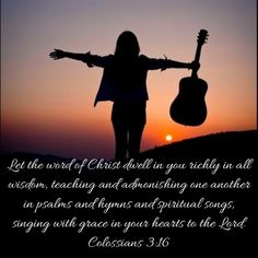 Let the word of Christ dwell in you richly in all wisdom, teaching and admonishing one another in psalms and hymns and spiritual songs, singing with grace in your hearts to the Lord. Colossians 3 16, Psalms, Spiritual Songs, New King James Version, My Lord, Christ, Singing, Spirituality, Bible