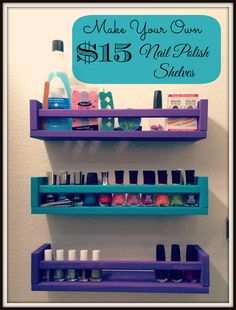Hurry Up and Wait: DIY Nail Polish Storage Shelves Finally found something I need from Ikea