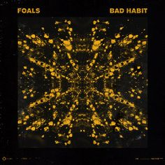 Foals / Bad Habit #albumartwork #coverart