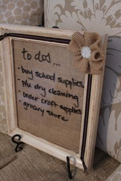Dry Erase Message Board w/ Burlap Backing. $25.00, via Etsy.