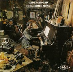 Underground (1968) Thelonious Monk