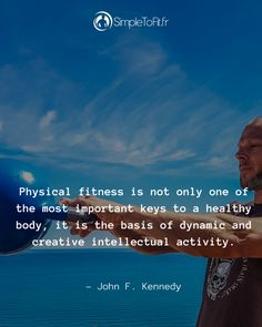 John F Kennedy, Forts, Physical Fitness, Physics, Stay Strong, Body Fitness, Castles
