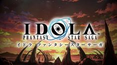 Idola Phantasy Star Saga CBT starts today what to expect in its release?
