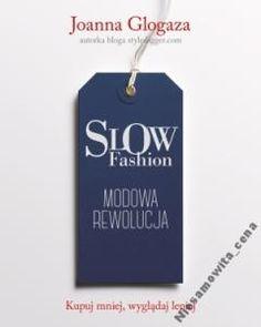 slow fashion na Feegle 2 Peter, Slow Fashion, Books To Read, Reading, Blog, Culture, Luxury Fashion, Minimalist, Nice