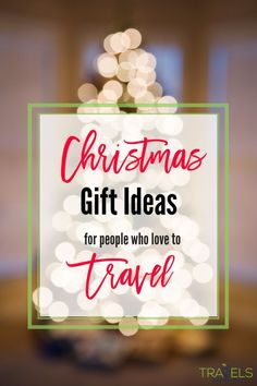 Christmas Gift Ideas for people who love to travel! The best luggage, accesories, and home decor for a lover of the world. #travelgifts #giftideasfortravlers #ultimategiftfortravel