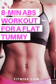 8-minute abs workout for a flat tummy. #8minuteabsworkout #abworkouts #absexercise #flattummyworkout
