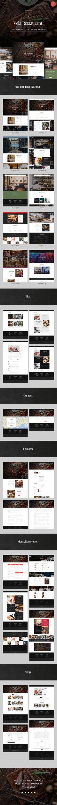 Vela is PSD theme for restaurant website with blogpost page. It is designed to be suitable with all types of restaurant. With the elegant and modern design, Vela will bring your store the professional and attractive look. Everything is clear and easy to customize when it is organized in set PSD files.   Link: http://themeforest.net/item/vela-exquisite-restaurant-psd-template/10610810