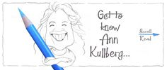 Get to know Ann Kullberg...