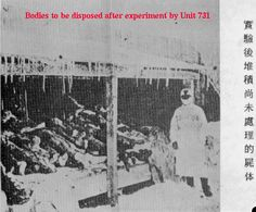Unit 731 Experiments | UNIT 731 unlike the German Death camps no prisoners survived.The Head of UNIT 731 the Drs who worked there  and especially the researchers data went to the United States to work for The U.S. Bio- warfare Program including Vivisection on Human and Animal subjects,no pain killers were ever used.In exchange the U.S potected the Drs from war crimes prosecution.