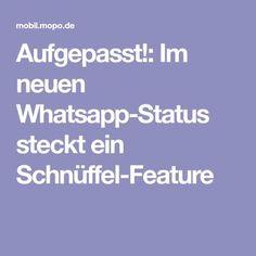 : Im neuen Whatsapp-Status steckt ein Schnüffel-Feature - Tech World 2020 Whatsapp Group Funny, Whatsapp Info, E Learning, Coffee Guide, Computer Internet, Good To Know, Helpful Hints, Handy Tips, Life Hacks