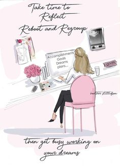 Reflect, Reboot and Regroup - Heather Stillufsen - Fashion Illustration - Art for Women - Quotes for Women - Art for Women - Robert Kiyosaki, Woman Quotes, Life Quotes, Qoutes, Monday Quotes, Success Quotes, Illustration Mode, Illustrations, People Illustration