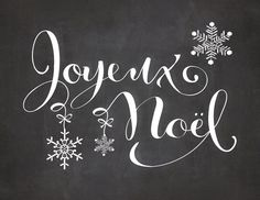 Free Holiday Printables from The Graphics Fairy -- Joyeux Noel Christmas Subway Art, French Christmas, Noel Christmas, Christmas Quotes, All Things Christmas, Winter Christmas, Christmas Crafts, Christmas Decorations, Christmas Chalkboard