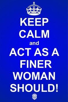 Finer Woman - Keep calm