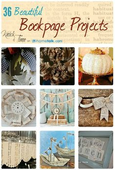 Repurposed Book Page Projects via KnickofTime.net