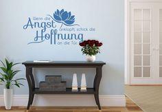 """Wandtattoo """"Wenn die Angst anklopft, schick die Hoffnung an die Tür."""" in verschiedenen Größen und Farben von www.wall-art.de"""