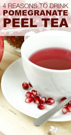 4 Reasons to Drink Pomegranate Peel Tea - All Natural Home and Beauty #pomegranatetea #tea #naturalhealth #healthbenefits