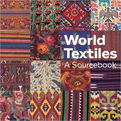 World Textiles: A Sourcebook: Diane Waller: 9781566568708: Amazon.com: Books
