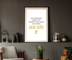My Opinion - Inspo Quote - Wall Art - Poster For Living Room Typographic Poster, Typography Art, Wall Art Prints, Fine Art Prints, Poster Prints, Wall Art Quotes, Quote Wall, Inspirational Wall Art, Minimalist Poster