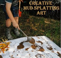 Adventures at home with Mum: Mud Painting: Its 'Process' Art