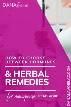 How To Choose Between Hormones and Herbal Remedies for Menopause – Alas Menopause Herbal Remedies For Menopause, Herbs For Menopause, Menopause Supplements, Menopause Diet, Menopause Relief, Menopause Symptoms, Health Remedies, Hormone Replacement Therapy, Home Remedies For Hair