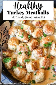Test out that new Instant Pot with a family freindly turkey meatball recipe! Bathed in a creamy sauce, these meatballs are served over your favorite noodles or veggies!