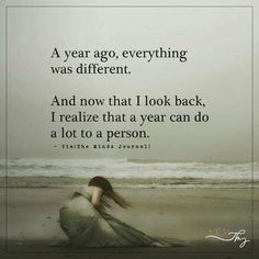 And in a year, everything will also be different, so choose what it will be like, don't let it just happen.