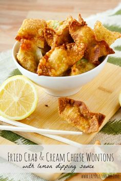 Fried Crab and Cream Cheese Wontons with Lemon Dipping Sauce: You will never need to get take out wontons again! Yum - Eazy Peazy Mealz