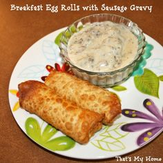Breakfast Sausage Egg Rolls » Recipes, Food and Cooking