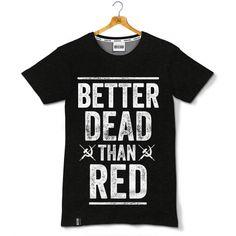 Better Dead Than Red - czarna