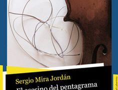 """""""El asesino del pentagrama"""" de Sergio Mira"""