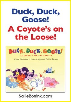"""Sometimes I think parents get hung up on making sure everything is edifying and purposeful. Some parents are deeply concerned about avoiding what Charlotte Mason calls twaddle. But you know what? Sometimes you want books that are just plain fun.  """"Duck, Duck, Goose!: A Coyote's on the Loose!"""" is one of those books."""