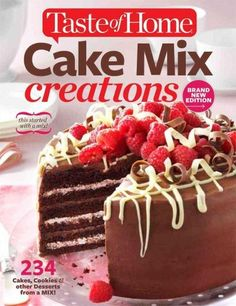 Bake a delicious treat every time starting with a cake mix, a few extra ingredients, and great ideas from the readers and test kitchen experts at Taste of Home, the #1 cooking magazine in North Americ