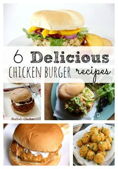 Chicken Burger Recipes - great red meat alternative!