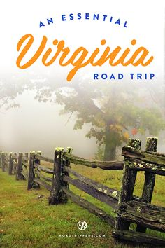 Guide to roadtripping in Virginia!