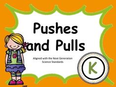 STEM for Kindergarten Pushes and Pulls
