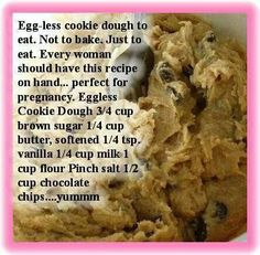 PREGNANCY???? I just want cookie dough!!!!