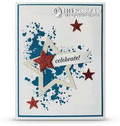 Card: patriotic red, white and blue stars card stampin up de Stampin Up Karten, Stampin Up Cards, Military Cards, Star Cards, Usa Tumblr, Congratulations Card, Copics, Masculine Cards, Kids Cards