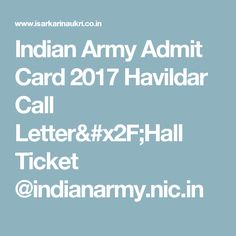 Indian Army Admit Card 2017 Havildar Call Letter/Hall Ticket @indianarmy.nic.in