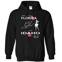 Awesome Tee FLORIDA GIRL IN IDAHO WORLD T-Shirts