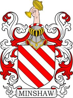 Minshaw Family Crest and Coat of Arms
