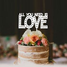 All You Need is Love Acrylic Cake Topper (many colours)