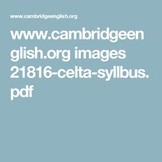 www.cambridgeenglish.org images 21816-celta-syllbus.pdf White Lamborghini, Vocabulary List, Teaching English, Education, Pdf, Cambridge, Teaching Ideas, Image, Spiritual