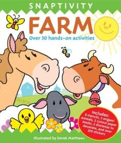 Kids can enjoy hours of farm-tastic puzzles and activities with Snaptivity Farm!   Color, stencil, sticker, and doodle till the cows come home! In this fun activity book, children can match the farm animal mothers with their babies, count the chicken eggs, hunt for Hettie Hen's five missing chicks, complete a picture of the farm pond, and much more! Bright and lively with illustrations by best-selling artist Derek Matthews, 'Snaptivity Farm' will entertain kids for hours on end, while also…
