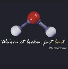 Water Molecule, Science Jokes, Science Humor